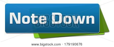 Note down text written over blue green background.