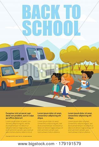 Cartoon smiling girls crossing road along crosswalk in front of stopped bus and car. Traffic safety education for primary schools concept. Educational banner with place for text. Vector illustration.