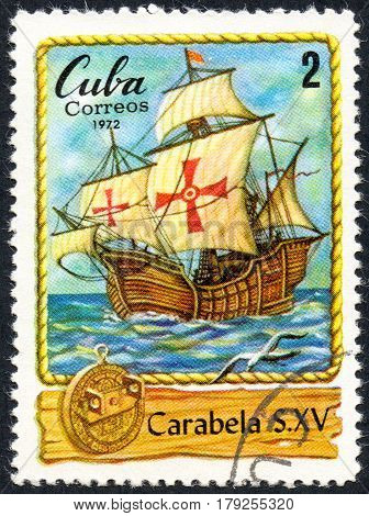 UKRAINE - CIRCA 2017: A postage stamp printed in Cuba shows spanish boat Carabella of XV century circa 1972