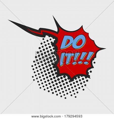 Do it Comic Book Bubble Text on a dots pattern background in Pop-Art Retro Style