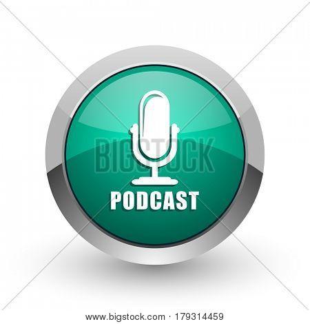 Podcast silver metallic chrome web design green round internet icon with shadow on white background.