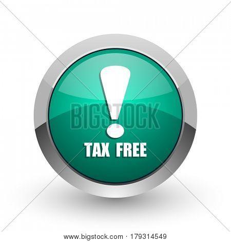 Tax free silver metallic chrome web design green round internet icon with shadow on white background.