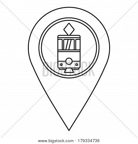 Map pointer with tram icon. Outline illustration of map pointer with tram vector icon for web