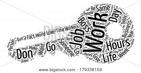 Whatever You Do Don t Quit Your Job text background word cloud concept