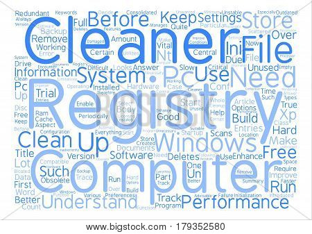 Why Do You Need A Registry Cleaner Word Cloud Concept Text Background