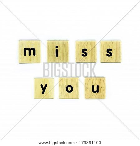 miss you , text on the wood