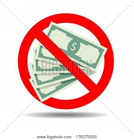 Ban cash payment. Forbidden and rule badge symbol prohibited vector illustration
