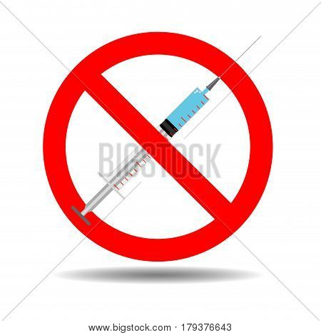 No addiction sign. Ban syringe narcotic injection vector illustration