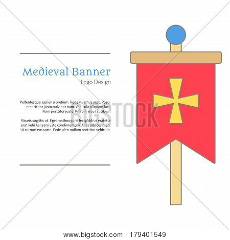 Medieval banner knight flag. Single logo in flat and thin line style isolated on white background. Colorful medieval theme symbol. Simple medieval pictogram logotype template. Vector illustration.