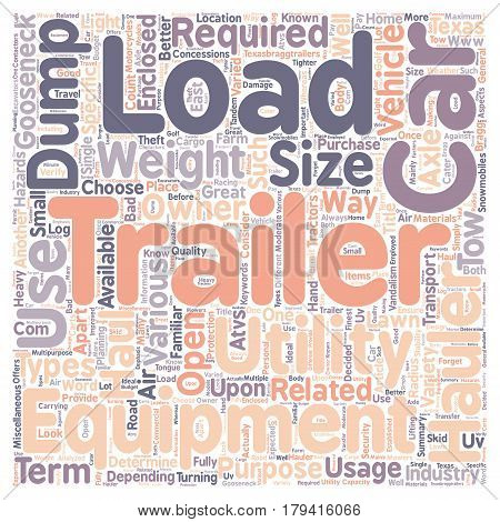 Car hauler Dump trailers Equipment trailer Gooseneck trailer Utility trailer text background wordcloud concept
