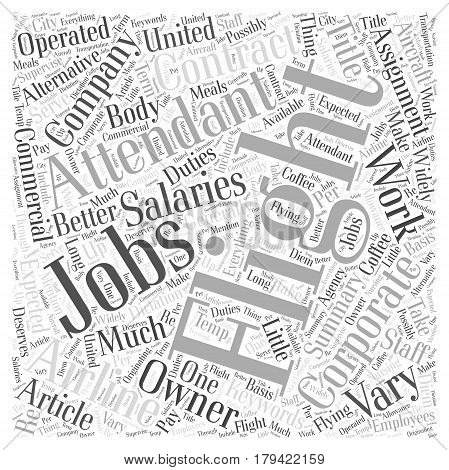 Corporate Flight Attendant Jobs An Alternative To Commercial Airlines Word Cloud Concept