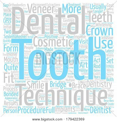 Cosmetic Dentistry Latest Techniques Explained text background word cloud concept