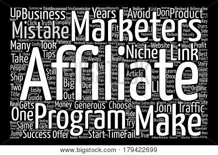 Costly Mistakes Affiliate Marketers Make In Their Career text background word cloud concept