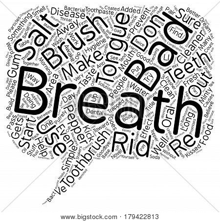 Could A Novel Toothbrush Topper Knock Out Bad Breath text background wordcloud concept