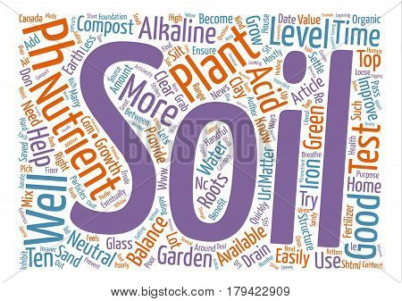 Could Your Garden Pass A Soil Test text background word cloud concept