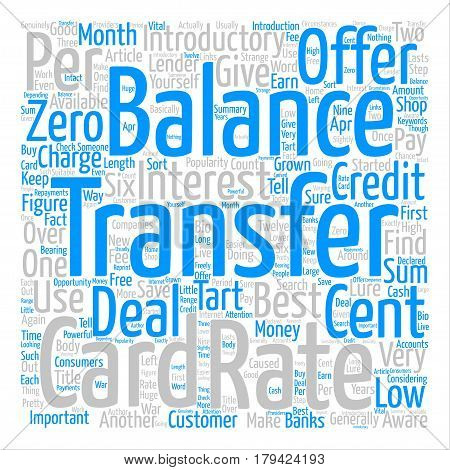 Credit Card Balance Transfers Introductory Offers text background word cloud concept