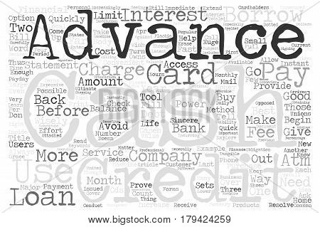 Credit card cash advances use them wisely text background word cloud concept