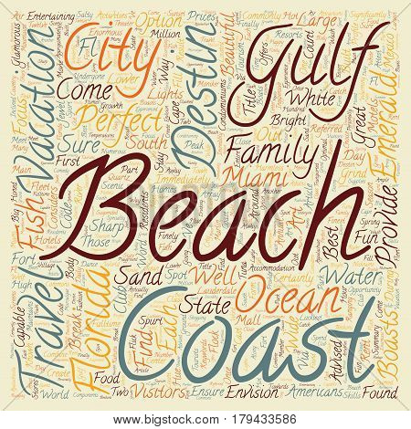 Destin Fl Jewel Of The Gulf Coast text background wordcloud concept