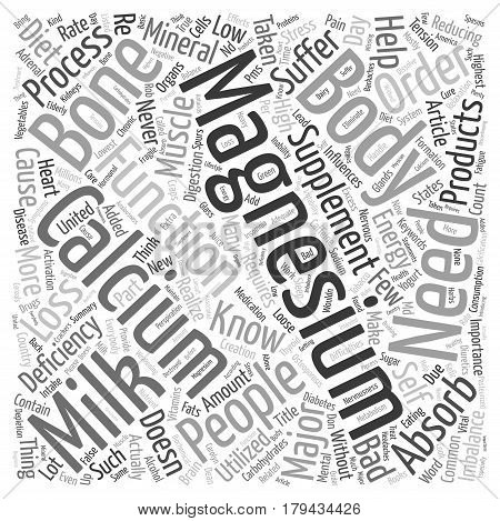 Did You Know Calcium Needs Magnesium To Be Absorbed text background wordcloud concept