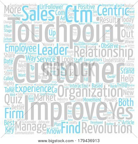 Find Out Where Your Firm Stands in Today s Customer text background word cloud concept