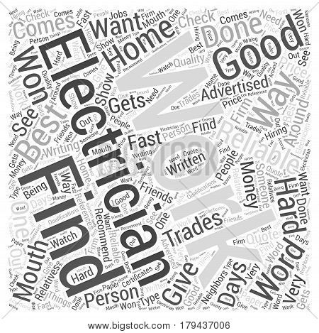 Finding A Good Reliable Electrician Word Cloud Concept
