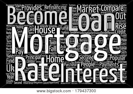 Mortgages In The UK text background word cloud concept