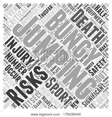 The Risks Of Bungy Jumping Word Cloud Concept