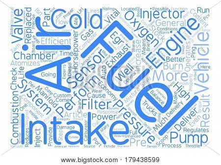The Scoop on Intake Systems text background word cloud concept