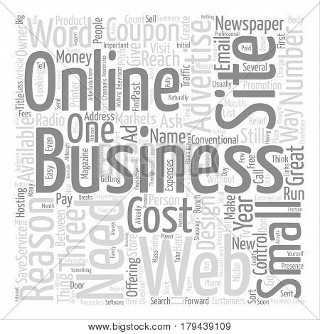 Three Reasons Why Your Business Needs A Web Site text background word cloud concept