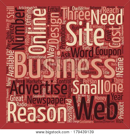 Three Reasons Why Your Business Needs A Web Site Word Cloud Concept Text Background