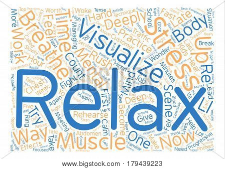 Three Things You Can Do Now To Reduce Stress text background word cloud concept
