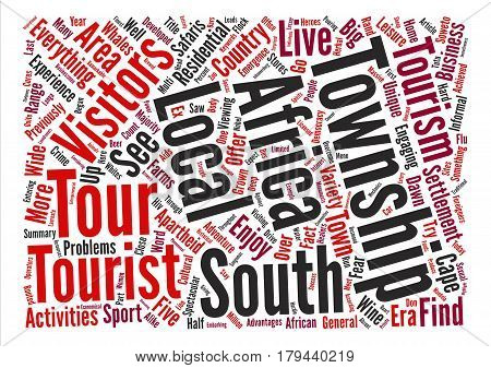 Township Tours text background word cloud concept