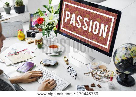 Passion Enthusiasm Life Lifestyle Eager