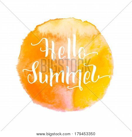 Yellow-orange color watercolor painted round splash that is suitable for the logo background. Hello hot Summer hand drawn lettering short phrase in aquarelle spot isolated on white