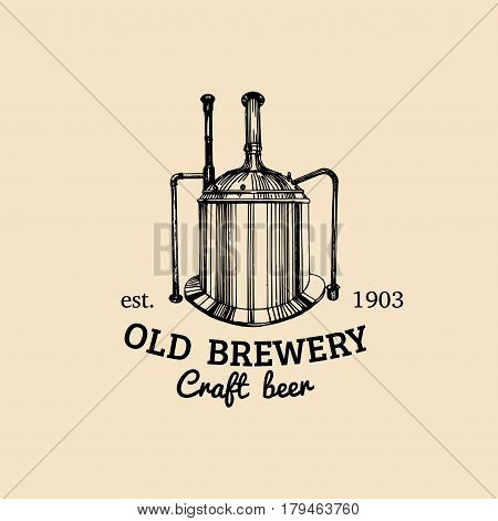 Vector vintage old brewery logo. Craft beer icon. Lager retro sign. Hand sketched kettle illustration. Ale label or badge.