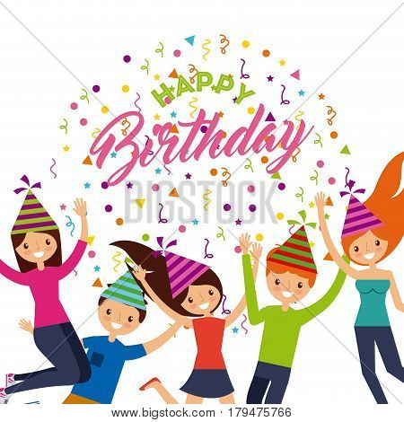 happy birthday card with happy people icons over white background. colorful design. vector illustration