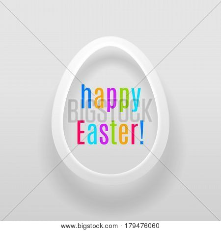 Easter Egg Of White Paper On A White Background With Multicoloured Inscription Happy Easter!