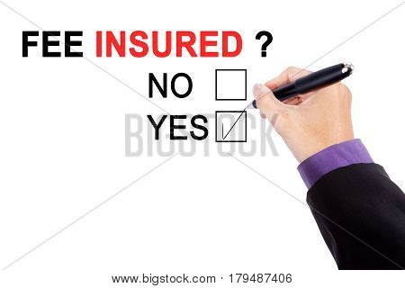 Picture of businessman's hand in question of fee insured while selecting yes on a box on the whiteboard