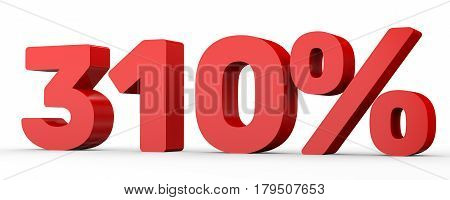 Three Hundred And Ten Percent. 310 %. 3D Illustration.