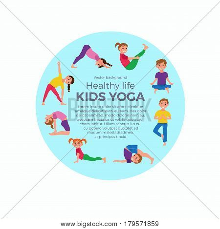 Yoga kids poses set. Cute cartoon gymnastics for children and healthy lifestyle sport illustration. Vector concept happy kids fitness exercise and yoga asana for fitness design with place for text