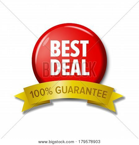 Bright red round button with label 'Best deal - 100% guarantee'. Design element for web stores. Letters on circle and yellow tape. Vector sign isolated on white background.