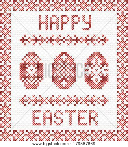 Happy Easter embroidery cross-stitch. Vector Illustration. Decorative cross stitch needlework design.