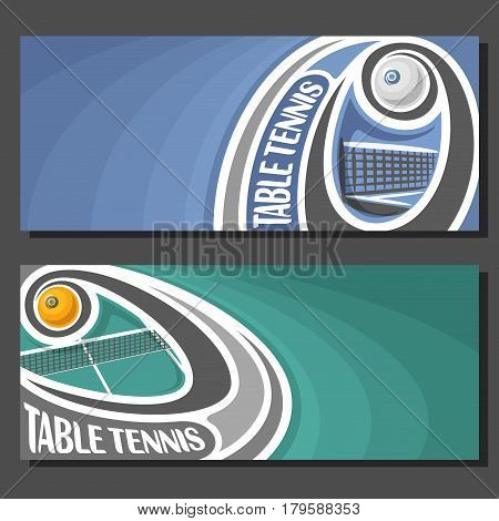 Vector banners for Table Tennis game: table tennis ball flying on curve trajectory above net, 2 layout tickets to sporting tournament with empty field for title text on blue art abstract background.