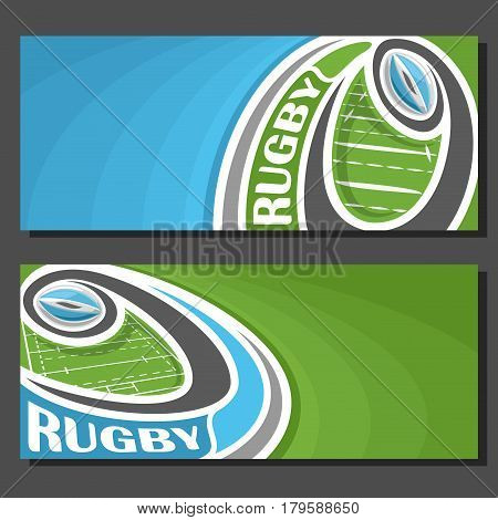 Vector banners for Rugby game: thrown blue rugby ball on curve trajectory flying above sports field, 2 template tickets to sporting tournament with empty for title text on green abstract background.