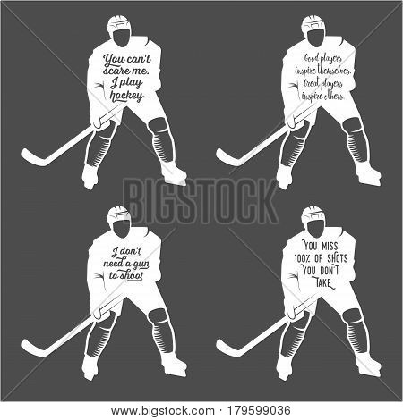 Collection of hockey motivational quotes. Winter sports.Typographic Art for Poster Print Greeting Card T shirt apparel design, hand crafted illustration. Made in vintage retro style. Monochrome badges