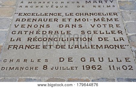 Reims France - july 25 2016 : commemoration sign of the de Gaulle and Adenauer metting in july 1962