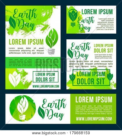 Earth Day vector banners and posters set. Green ecology design with symbols of plant leaf and green energy light bulb for nature conservation and global environment pollution protection concept