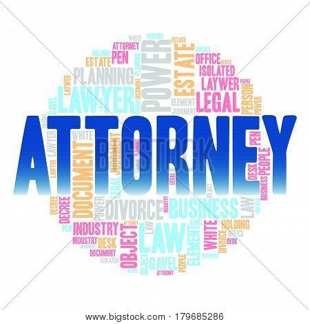 Attorney , Word cloud art background ,