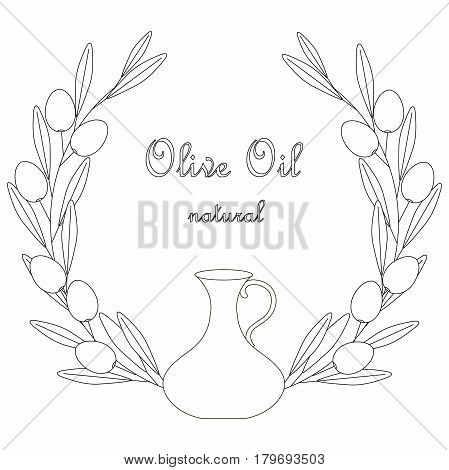 Sketch Olive Oil label, olive branch wreath with leafs and fruits on white, bottle stock vector illustration