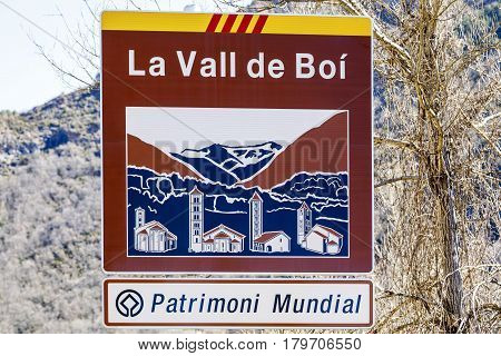 Road sign indicating the entrance to the Vall de Boi Declared Heritage of humility in 2000 to its 9 Romanesque churches